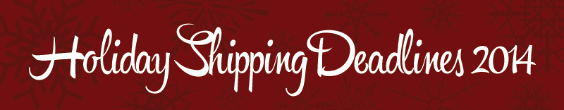 ZenBlog | Holiday Shipping Deadlines 2014